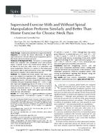 Supervised Exercise With and Without Spinal Manipulation Performs Similarly and Better Than Home Exercise for Chronic Neck Pain